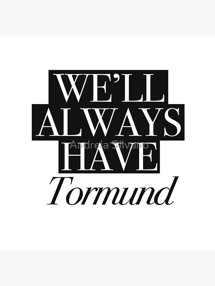 We will always have Tormund by andreiasilvano
