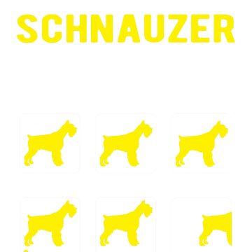 Funny stubborn Schnauzer tricks by goodtogotees