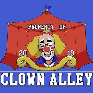 Property of Clown alley 2019 by Pawgyle