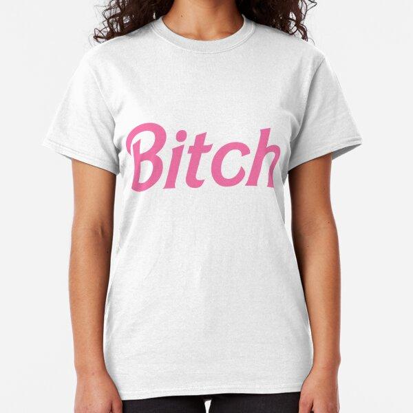 Bitch in pink Classic T-Shirt