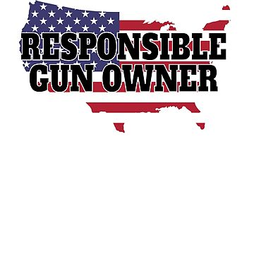 Responsible Gun Owners by EngineJuan