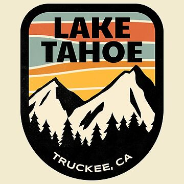 LAKE TAHOE, Truckee CA by localzonly