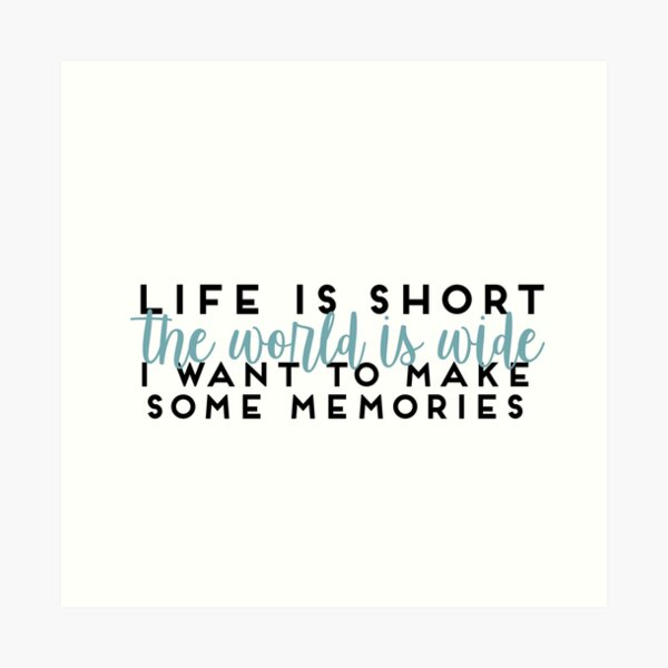 Life Is Short Mamma Mia Lily James Quote Art Print
