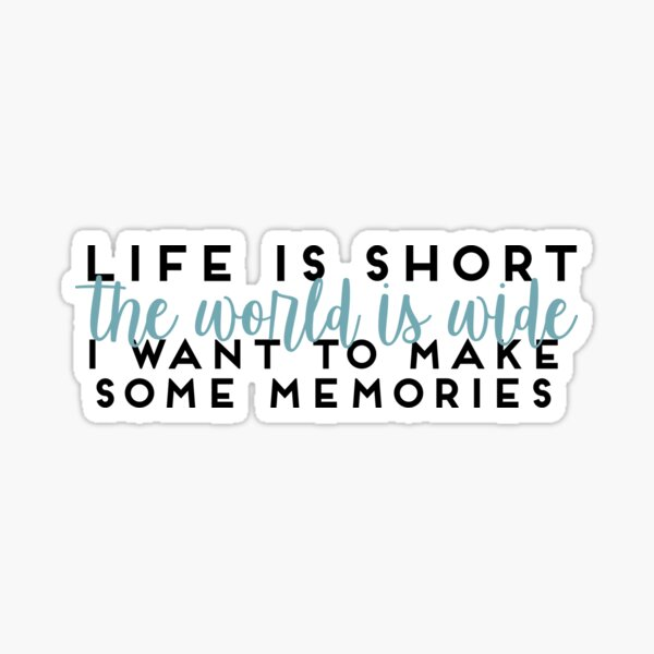Life Is Short Mamma Mia Lily James Quote Sticker By Hannahcreid Redbubble