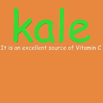 Kale, It is an excellent source of Vitamin C by HiddenStar02
