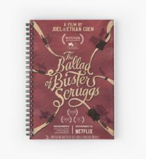 The Ballad of Buster Scruggs Spiral Notebook