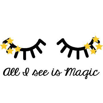 All I see is magic by Sasya