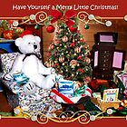 Have Yourself a Merry Little Christmas! by Nadya Johnson