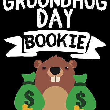 Groundhog Day Bookie by Aewood924