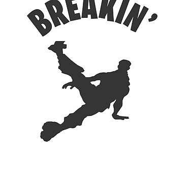 Breakin' Dance Video Game Gamers Emote Funny Boys Kids by hlcaldwell