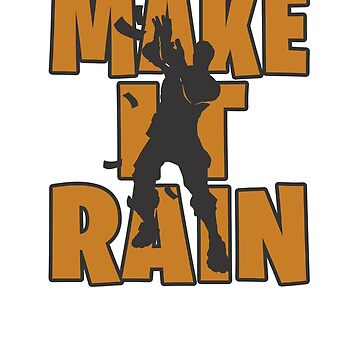 Make it rain Dance Video Game Gamers Emote Funny Boys Kids 2 by hlcaldwell