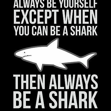 Shark Gifts Funny Ocean Sharks Shark Lover Gifts by modernmerch