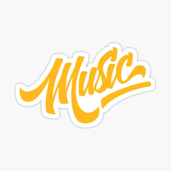 Everything is better with Music Sticker