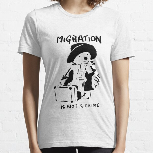 Banksy - Migration Is Not A Crime Essential T-Shirt