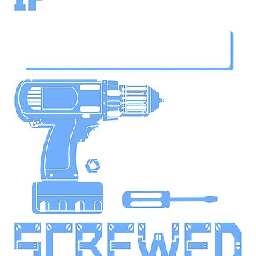 If Dwayne Can't Fix it We're All Screwed Stencil Blue by grouppixel