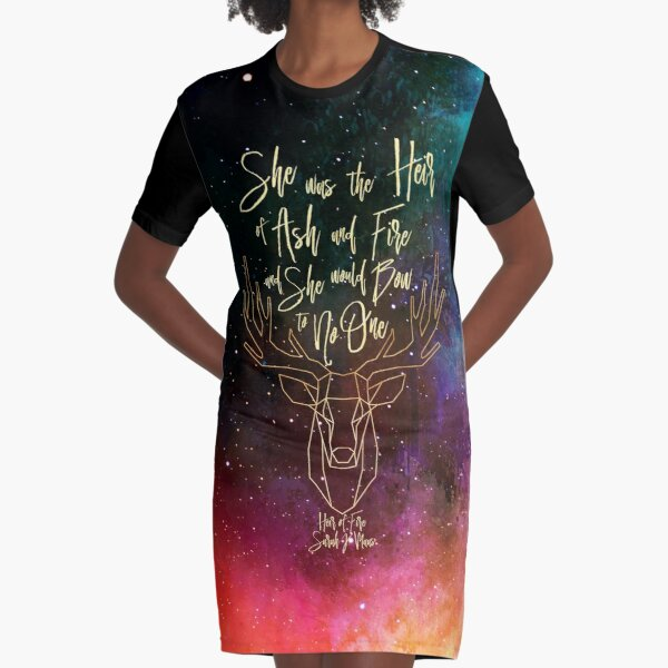 She was the heir of ash and fire and she would bow to no one. Heir of Fire Graphic T-Shirt Dress