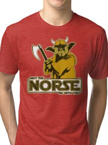 May The Norse Be With You Tri-blend T-Shirt