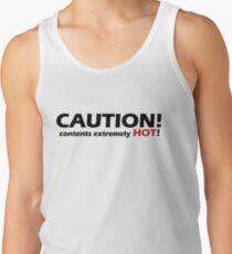 Caution I AM HOT Tank Top
