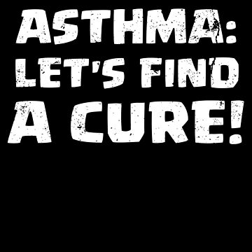 Asthma Tshirt Asthma Find A Cure Support Asthma by shoppzee