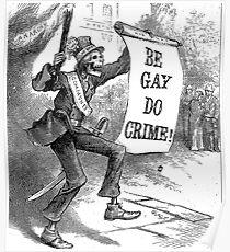 Sei schwul, töte Verbrechen! Poster