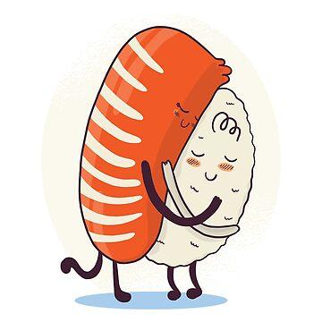 Sushi Hug by litteposterco