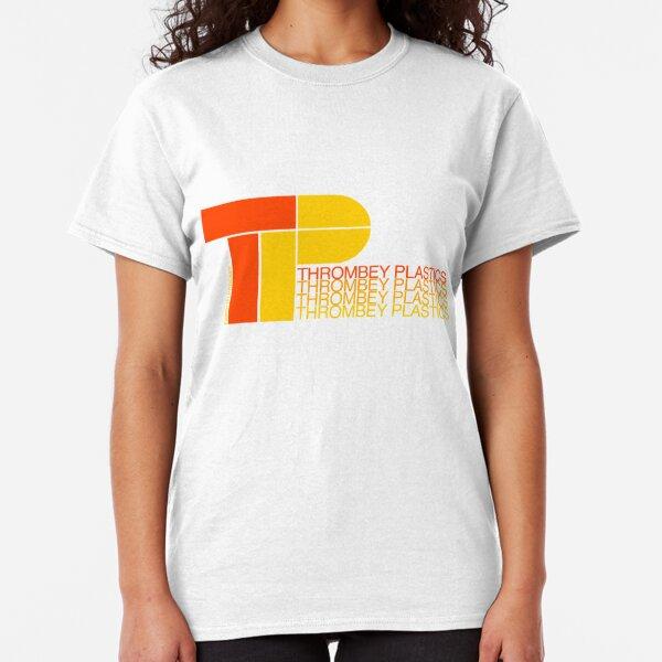 Thrombey Plastics Classic T-Shirt
