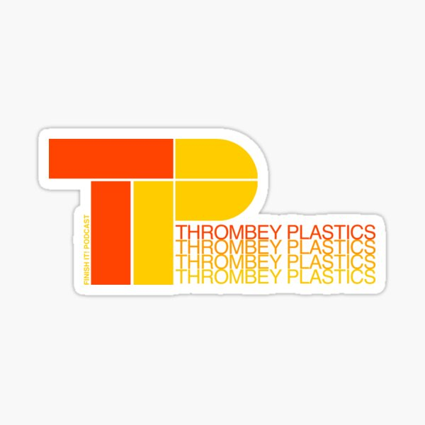 Thrombey Plastics Sticker