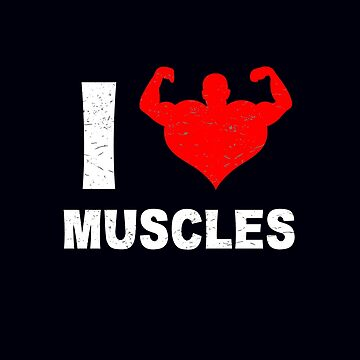 Love Muscles Gym T-shirt, Fitness Bodybuilder Mania by MDAM