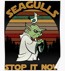 Sunset retro style Seagulls stop it now Poster