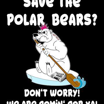 Polar Bear Climate Change Fake News Protest Environmental Protection by Basti09
