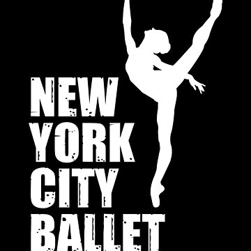 Nyc Ballet Shirt Ballerina Dancer New York Dancing Scool by WWB2017