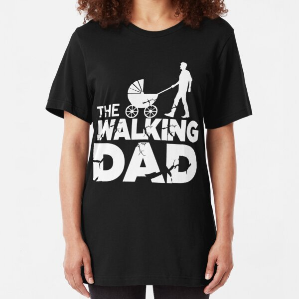 The Walking Dad Shirt Dad to be Gift Idea Slim Fit T-Shirt