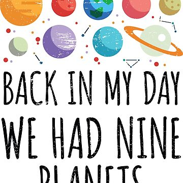 Back In My Day We Had Nine Planets | Astronomy by anziehend