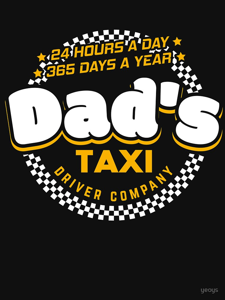 Dad's Taxi Driver Company - Cool Dad Gift von yeoys