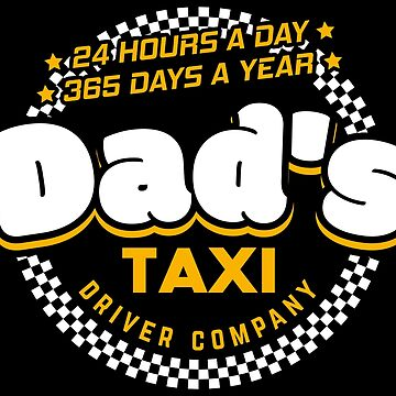 Dad's Taxi Driver Company - Cool Dad Gift by yeoys