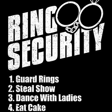 Ring Security Ring Bearer Wedding Cake Dance Humor by kieranight