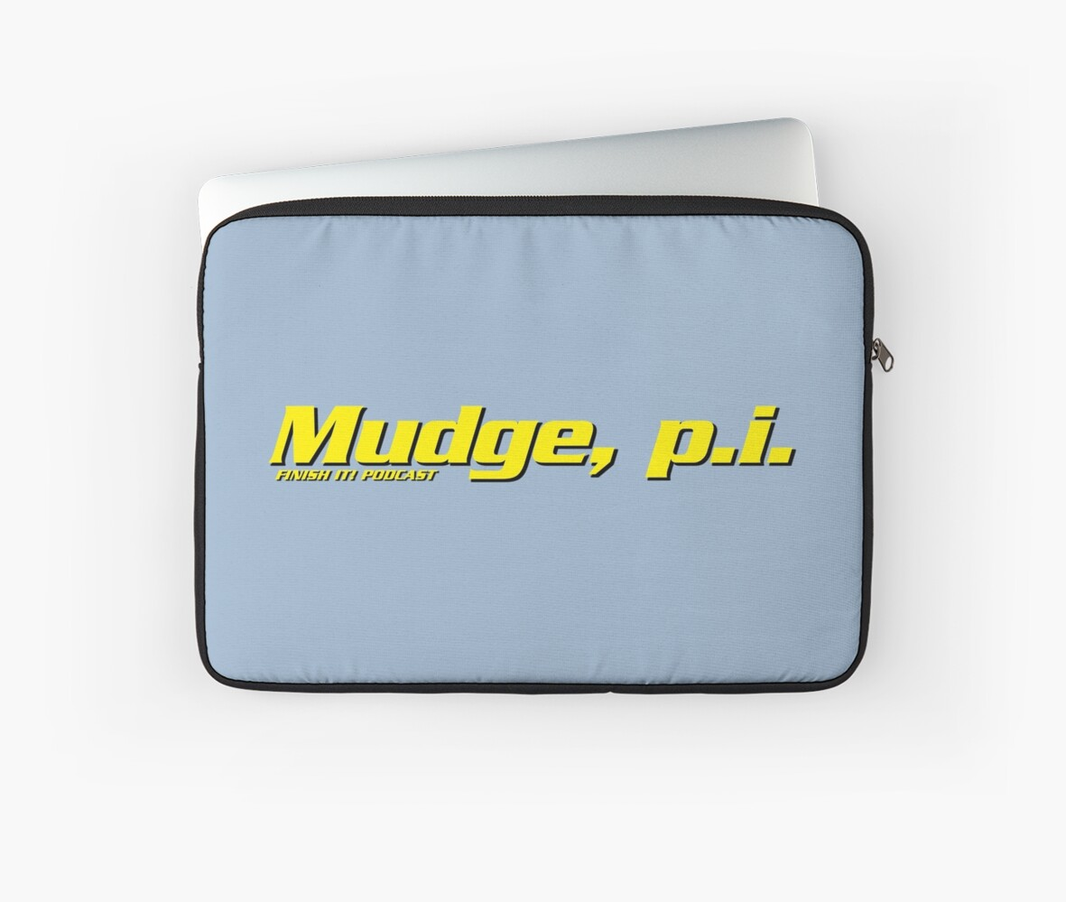 Mudge, p.i. by FinishItPod