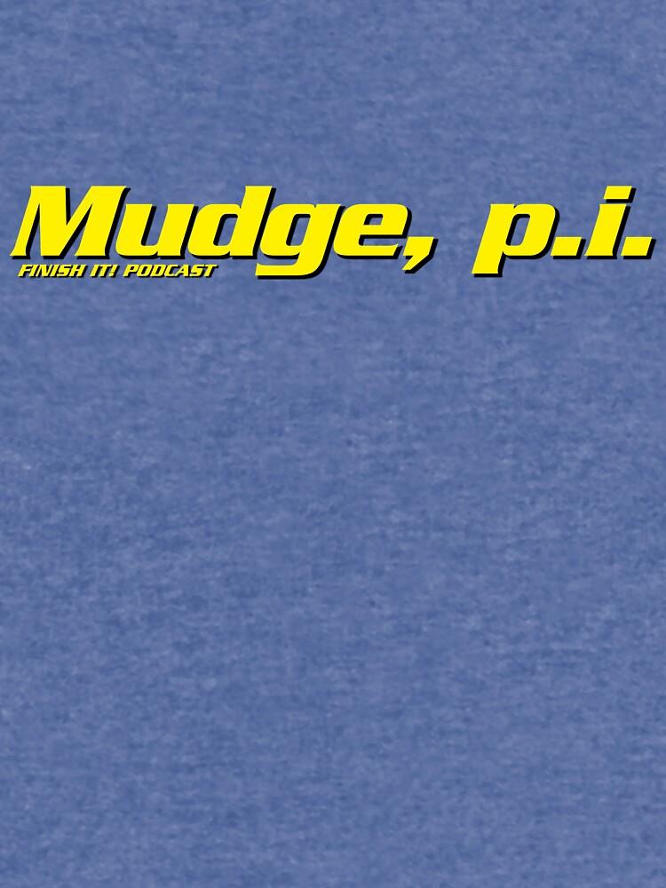 Mudge, p.i. by FinishItPod