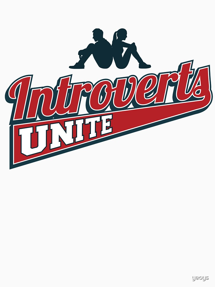 Introverts Unite - Introverts Quotes Gift von yeoys