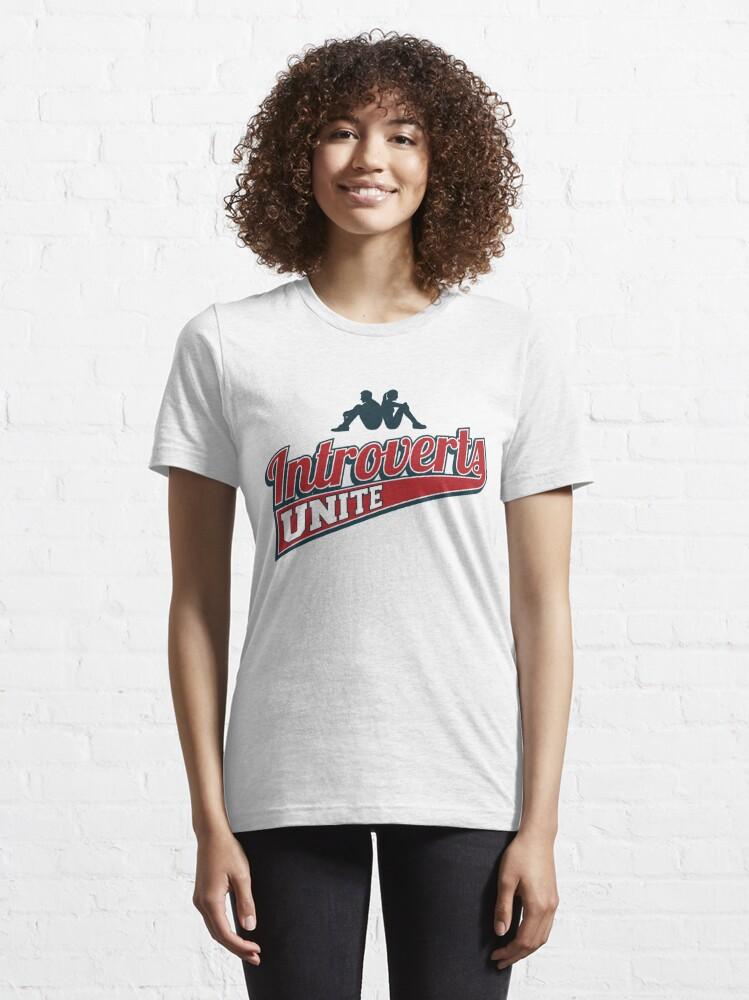 Alternative Ansicht von Introverts Unite - Introverts Quotes Gift Essential T-Shirt