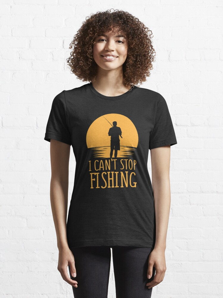 Alternative Ansicht von I Can't Stop Fishing Introverts - Introverts Quotes Gift Essential T-Shirt