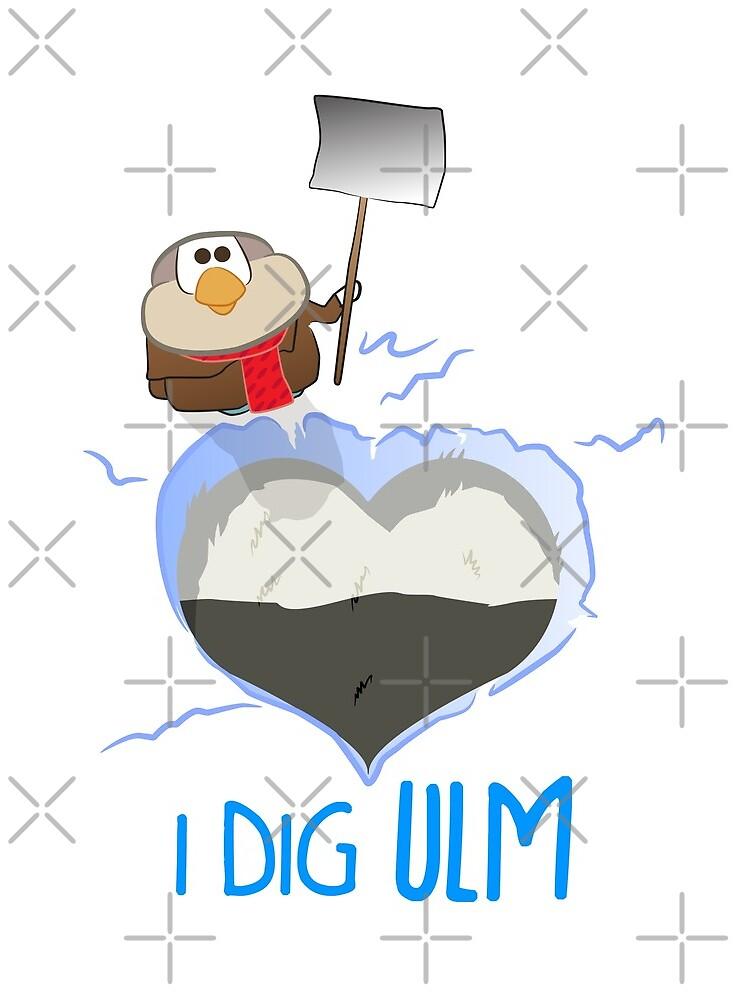 I Dig Ulm by dave-ulmrolls
