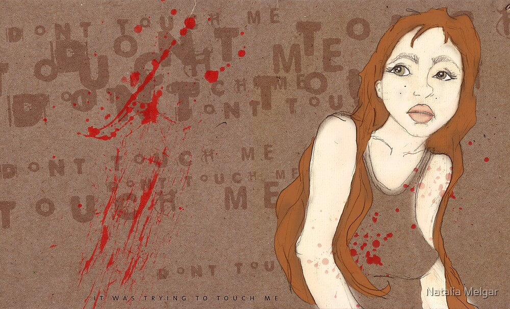 Tried to Touch Me by Natalia Melgar