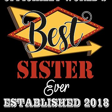 World's Best Sister 2018 by johnlincoln2557