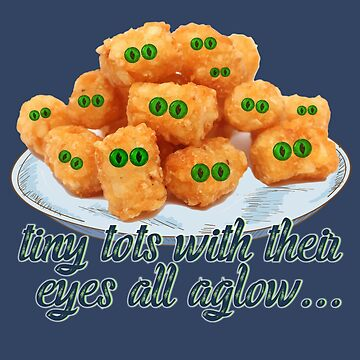 Tiny Tots With Eyes All Aglow - Novelty - Christmas - Tater Tots - Punny Shirts - Merry Christmas to You - Eyes by traciv