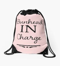 Ballet Teacher Gift - Bunhead in Charge  Drawstring Bag