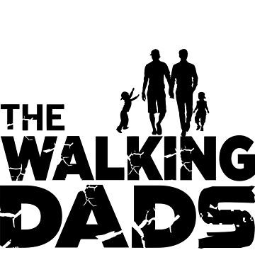 The Walking Dads - Rainbow Family Gift by LuckyU-Design