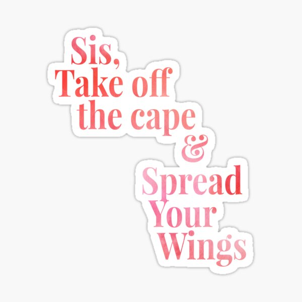 Sis Spread Your Wings Sticker