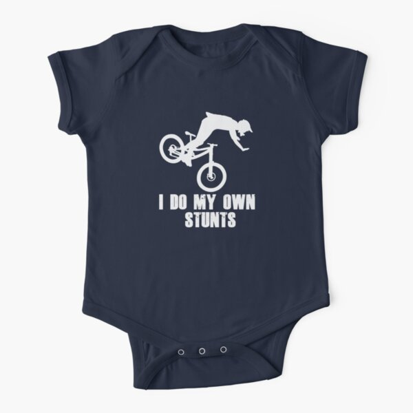 I Do My Own Stunts Funny Mountain Biking / MTB Cycling Gifts for Cyclists! Short Sleeve Baby One-Piece