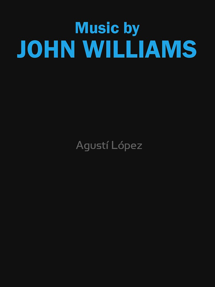 Music by John Williams by AgustiLopez